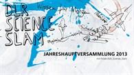 Jahreshauptversammlung 2013 mit Finale DLR_Science_Slam